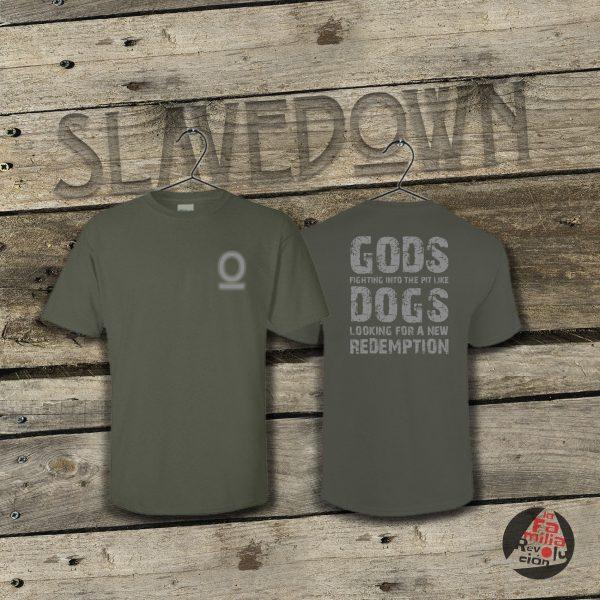 cami web gods dogs1 verda SLAVEDOWN LA FAMILIA REVOLUCION
