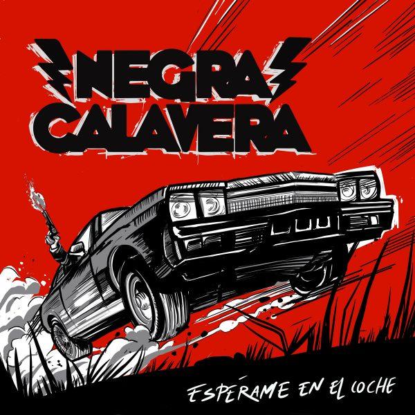 PORTADA NEGRA CALAVERA ESPERAME EN EL COCHE LA FAMILIA REVOLUCION